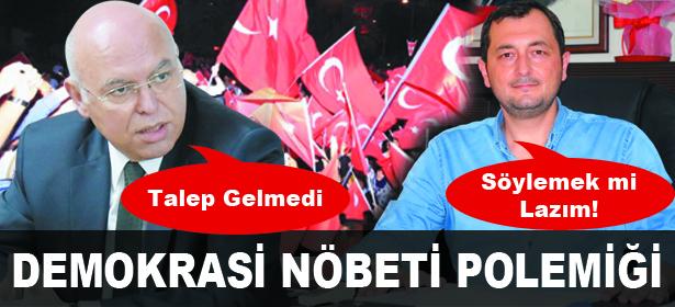 DEMOKRAS� N�BET� POLEM���