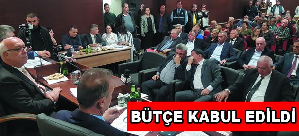 BÜTÇE KABUL EDİLDİ