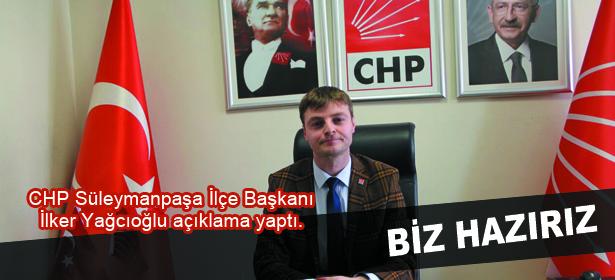CHP SÜLEYMANPAŞA SEÇİME HAZIR