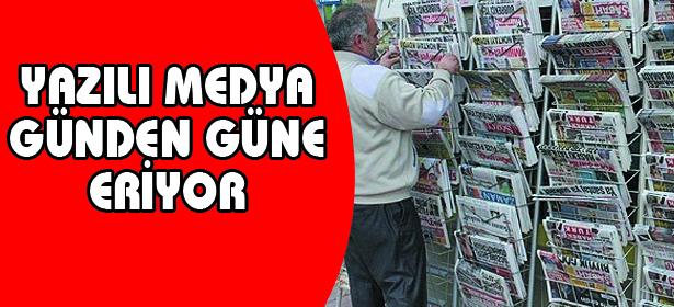 Yazılı medya günden güne eriyor