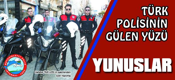 Türk Polis Teşkilatının Gülen Yüzü, Yunuslar